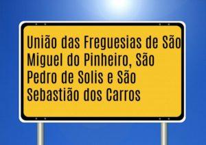 União das Freguesias de São Miguel do Pinheiro, São Pedro de Solis e São Sebastião dos Carros